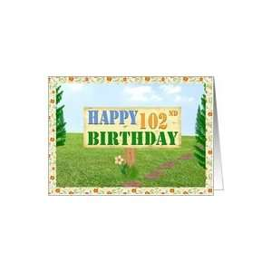 Happy 102nd Birthday Sign on Footpath Card Toys & Games