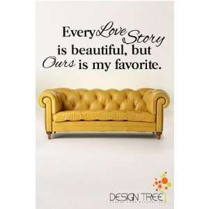 EVERY LOVE STORY IS BEAUTIFUL Vinyl Wall Lettering Stickers Quotes