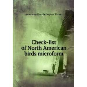 North American birds microform American Ornithologists Union Books