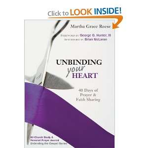 Unbinding Your Heart 40 Days of Prayer and Faith Sharing (All Church