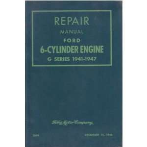 1941 1946 1947 FORD G 6 Cylinder Engine Service Manual Automotive