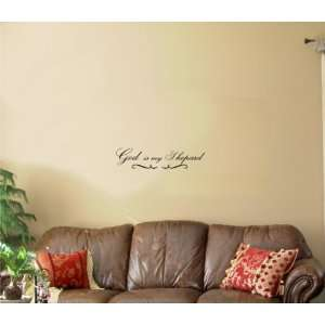 God is my shepard Vinyl wall art Inspirational quotes and