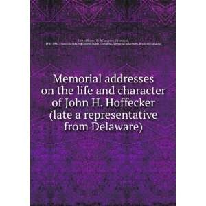 Memorial addresses on the life and character of John H