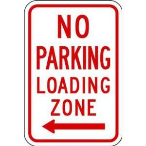 Zing Eco Parking Sign, NO PARKING LOADING ZONE with Left