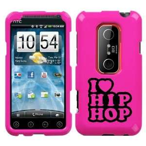 EVO 3D BLACK I LOVE HIP HOP ON A PINK HARD CASE COVER