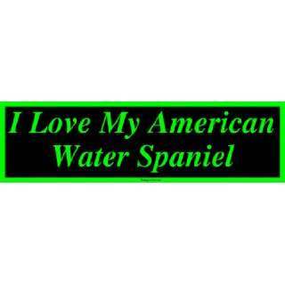 I Love My American Water Spaniel Large Bumper Sticker