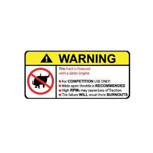 Ford Zetec Engine No Bull, Warning decal, sticker