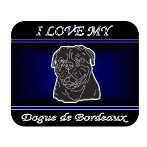 I Love My Dogue De Bordeaux Dog Mouse Pad   Blue Design