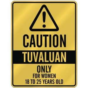 ONLY FOR WOMEN 18 TO 25 YEARS OLD  PARKING SIGN COUNTRY TUVALU