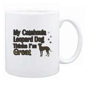 New  My Catahoula Leopard Dog , Thinks I Am Great  Mug Dog
