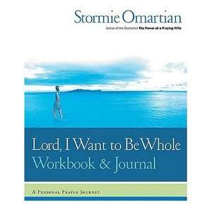 Be Whole Workbook and Journal A Personal Prayer Journey  N/A  Books