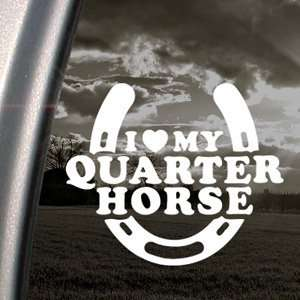 I Love My Quarter Horse Decal Truck Window Sticker