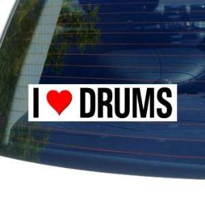 I Love Heart DRUMS   Window Bumper Sticker Automotive