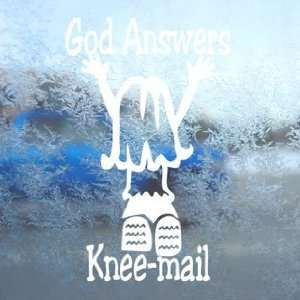 God Answers Knee mail Girl White Decal Window White